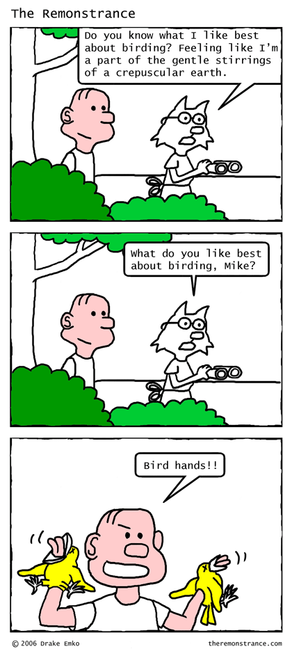 The Quiet Joys of Birding - The Remonstrance comic for 2007-01-08. Word of the day: crepuscular