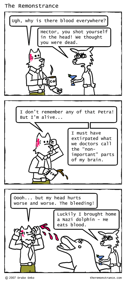 Hector Recovers... Sort Of - The Remonstrance comic for 2007-01-29. Word of the day: extirpated